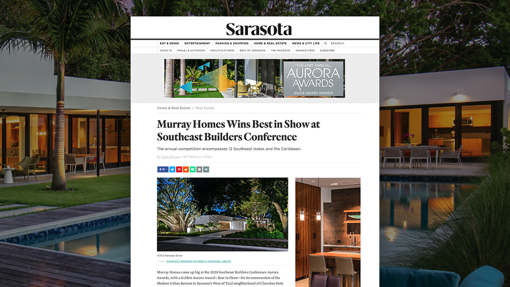 Murray Homes Featured On Sarasota Magazine For SEBC Best In Show Aurora