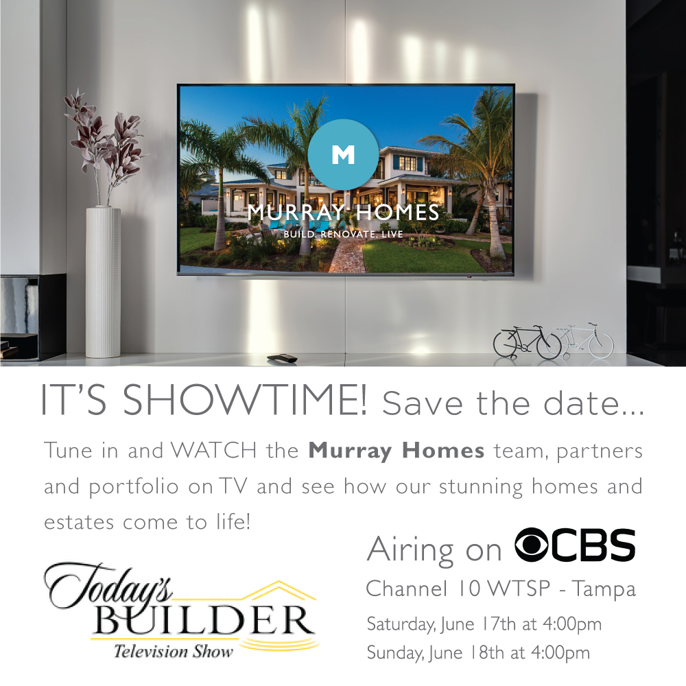 Murray Homes and Partners Featured on Builder TV on CBS June 17th and 18th!